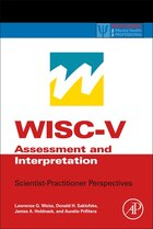 Wisc-v Assessment And Interpretation: Scientist-practitioner Perspectives