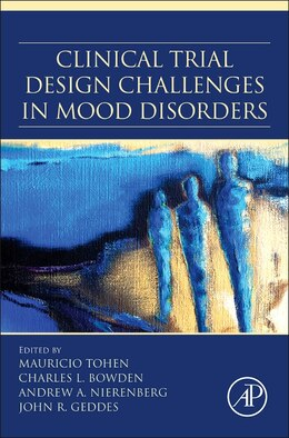 Book Clinical Trial Design Challenges In Mood Disorders by Mauricio Tohen