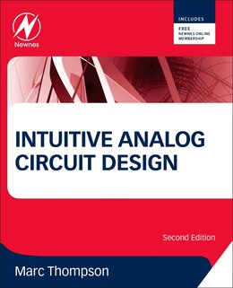 Book Intuitive Analog Circuit Design by Marc Thompson