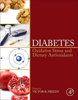 Book Diabetes: Oxidative Stress And Dietary Antioxidants by Victor R. Preedy