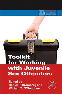 Book Toolkit For Working With Juvenile Sex Offenders by Daniel S. Bromberg