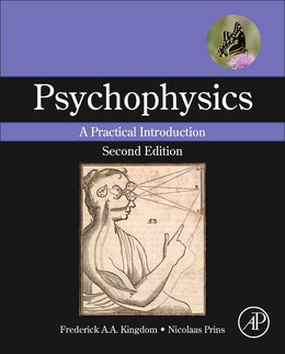 Book Psychophysics: A Practical Introduction by Frederick A.a. Kingdom