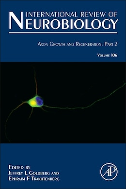 Book Axon Growth And Regeneration: Part 2 by Jeffrey Louis Goldberg