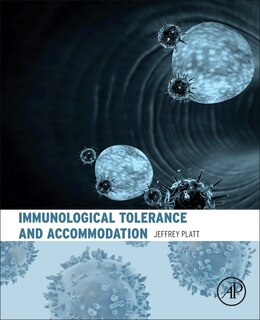 Book Immunological Tolerance And Accommodation by Jeffrey Platt
