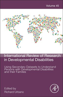 Book Using Secondary Datasets To Understand Persons With Developmental Disabilities And Their Families by Richard C. Urbano