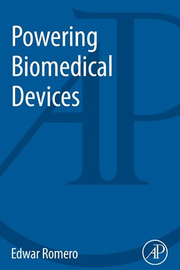 Book Powering Biomedical Devices by Edwar Romero