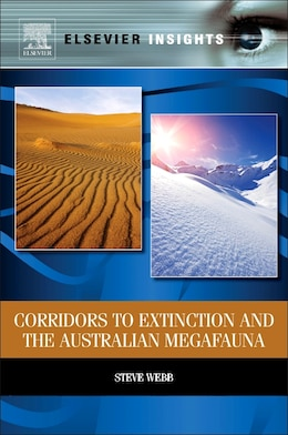 Book Corridors To Extinction And The Australian Megafauna by Steve Webb