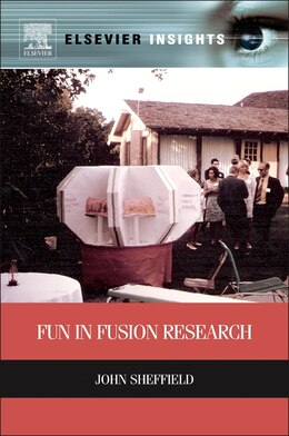 Book Fun In Fusion Research by John Sheffield