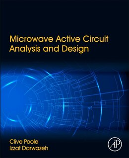 Book Microwave Active Circuit Analysis And Design by Clive Poole