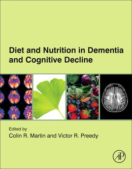 Book Diet And Nutrition In Dementia And Cognitive Decline by Colin R. Martin