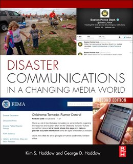 Book Disaster Communications In A Changing Media World by George Haddow