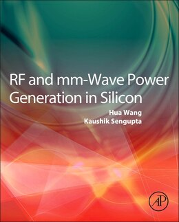 Book Rf And Mm-wave Power Generation In Silicon by Hua Wang