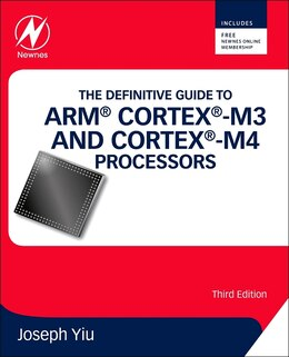 Book The Definitive Guide To Arm Cortex -m3 And Cortex -m4 Processors by Joseph Yiu