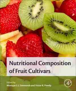 Nutritional Composition Of Fruit Cultivars by Monique Simmonds