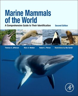Book Marine Mammals Of The World: A Comprehensive Guide To Their Identification by Thomas A. Jefferson