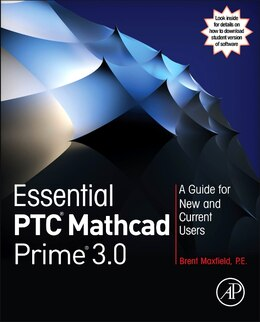 Book Essential Ptc Mathcad Prime 3.0: A Guide For New And Current Users by Brent Maxfield