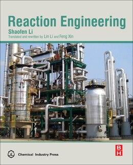 Book Reaction Engineering by Shaofen Li