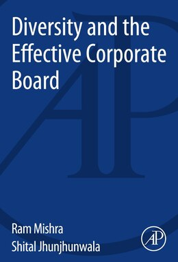 Book Diversity And The Effective Corporate Board by Ram Kumar Mishra