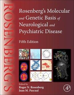 Book Rosenberg's Molecular And Genetic Basis Of Neurological And Psychiatric Disease by Roger N. Rosenberg