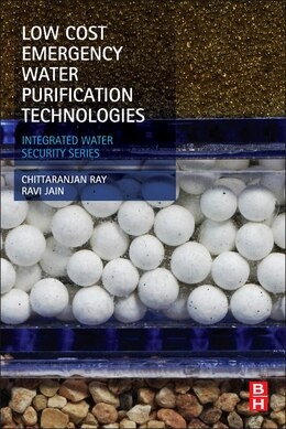 Book Low Cost Emergency Water Purification Technologies: Integrated Water Security Series by Chittaranjan Ray