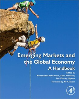 Book Emerging Markets And The Global Economy: A Handbook by Mohammed El Hedi Arouri
