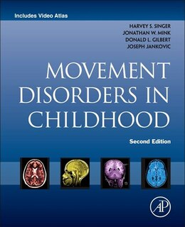 Book Movement Disorders In Childhood by Harvey S. Singer