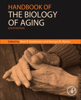 Book Handbook Of The Biology Of Aging by Matt Kaeberlein