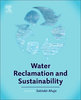 Book Water Reclamation And Sustainability by Satinder Ahuja