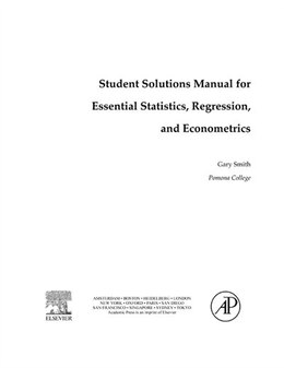 Book Student Solutions Manual for Essential Statistics, Regression, and Econometrics by Gary Smith