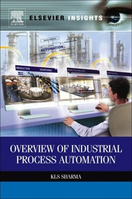 Book Overview of Industrial Process Automation by K.L.S. Sharma