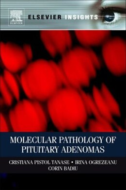 Book Molecular Pathology of Pituitary Adenomas by Cristiana Tanase