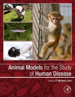 Book Animal Models for the Study of Human Disease by P. Michael Conn