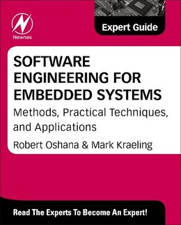 Book Software Engineering For Embedded Systems: Methods, Practical Techniques, And Applications by Robert Oshana