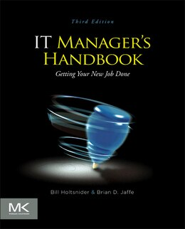 Book IT Manager's Handbook: Getting your new job done by Bill Holtsnider