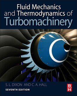 Book Fluid Mechanics and Thermodynamics of Turbomachinery by S Larry Dixon