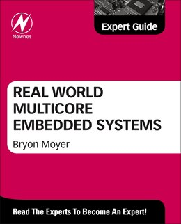 Book Real World Multicore Embedded Systems by Bryon Moyer