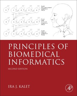 Book Principles Of Biomedical Informatics by Ira J. Kalet,