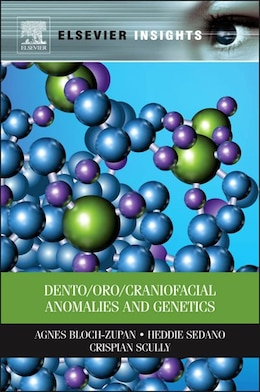Book Dento/oro/craniofacial Anomalies And Genetics by Agnes Bloch-zupan