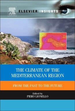 Book The Climate Of The Mediterranean Region: From The Past To The Future by P. Lionello