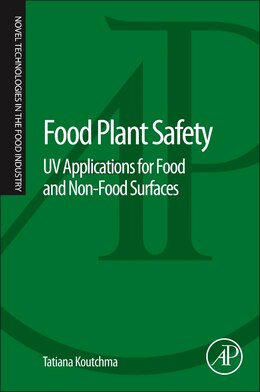 Book Food Plant Safety: Uv Applications For Food And Non-food Surfaces by Tatiana Koutchma