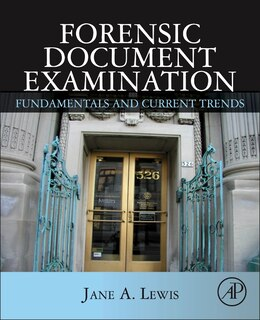 Book Forensic Document Examination: Fundamentals And Current Trends by Jane Lewis