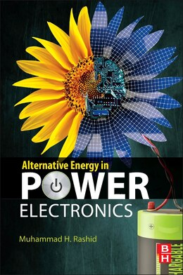 Book Alternative Energy In Power Electronics by Muhammad H. Rashid