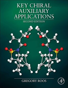 Book Key Chiral Auxiliary Applications by Gregory Roos