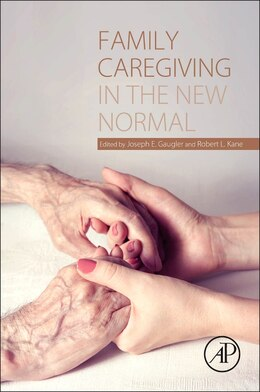 Book Family Caregiving In The New Normal by Joseph Gaugler