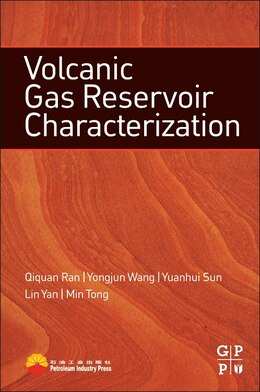 Book Volcanic Gas Reservoir Characterization by Qiquan Ran