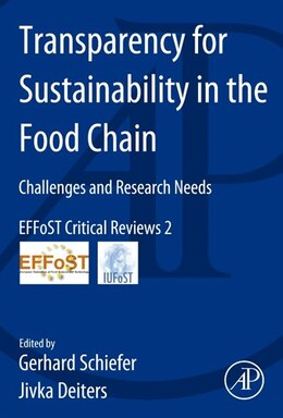 Book Transparency For Sustainability In The Food Chain: Challenges And Research Needs Effost Critical… by Gerhard Schiefer