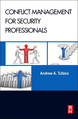 Book Conflict Management For Security Professionals by Andrew A. Tufano