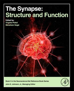 Book The Synapse: Structure And Function by Virginia M. Pickel