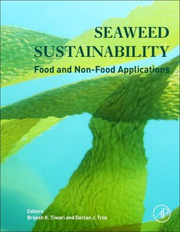 Book Seaweed Sustainability: Food And Non-food Applications by Brijesh K. Tiwari