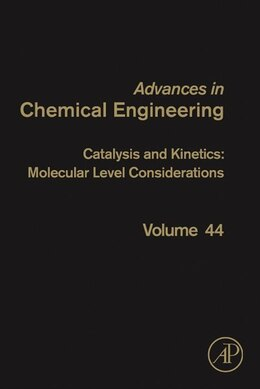 Book Catalysis And Kinetics: Molecular Level Considerations by Guy B. Marin